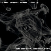 Session Obscura by Mystery Men