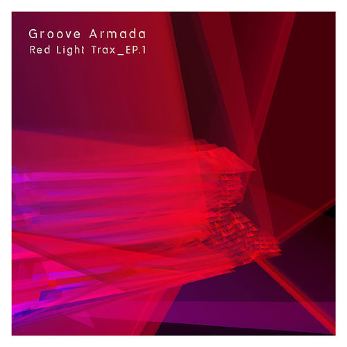 Red Light Trax_Vol.1 by Groove Armada