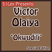 51 Lex Presents Okwudili by Victor Olaiya