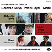 Bandes originales : Belleville Tokyo / Palais Royal ! / Manù by Various Artists