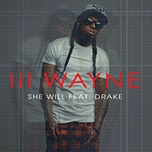She Will by Lil Wayne