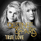 True Love by Destinee and Paris