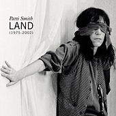 Land (1975-2002) by Patti Smith