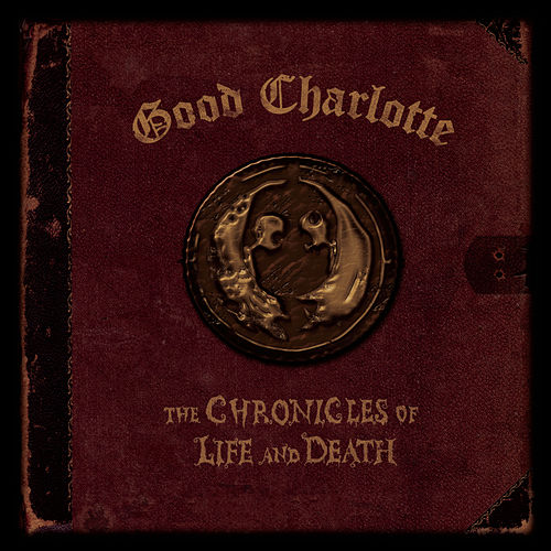 The Chronicles of Life and Death (WALMART/'DEATH' art version) by Good Charlotte