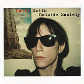 Outside Society von Patti Smith