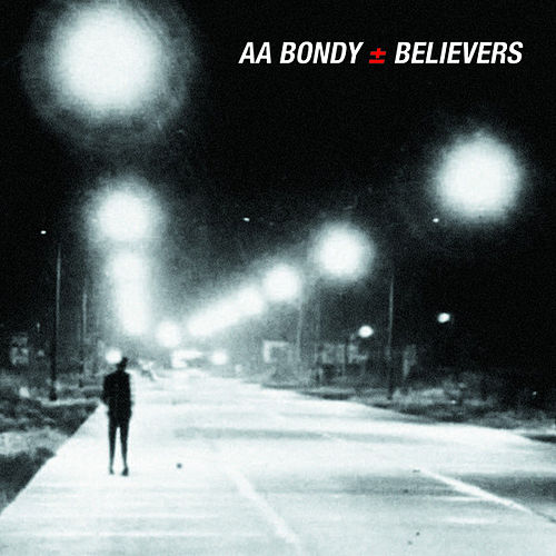 Believers by A. A. Bondy