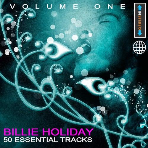 Billie Holiday - 50 Essential Tracks Vol 1(Digitally Remastered) by Billie Holiday