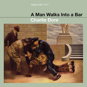 Man Walks Into a Bar by Charlie Dore