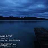 Mendelssohn: Violin Conceto in E Minor - Bruch: Violin Concerto in G Minor by Julian Olevsky