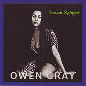 Instant Rapport by Owen Gray