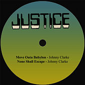 Move Outa Babylon by Johnny Clarke