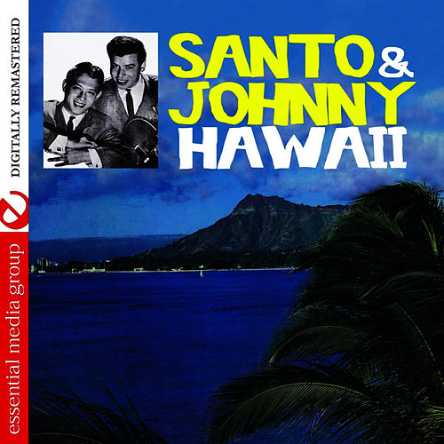 Hawaii (Remastered) by Santo and Johnny