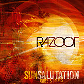 Sun Salutation (Dubs & Mixes) by Razoof