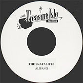 Alipang by The Skatalites