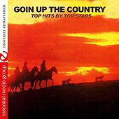 Goin' Up The Country - Top Hits By Top Stars (Remastered) by Various Artists