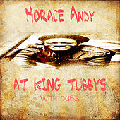 Horace Andy At King Tubby @ Dubs by Various Artists