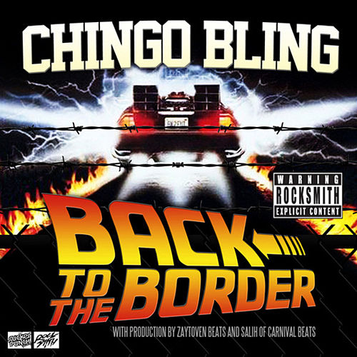 Back To The Border by Chingo Bling