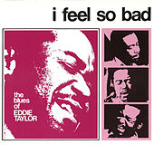 I Feel So Bad by Various Artists