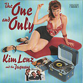 The One And Only by Kim Lenz & The Jaguars