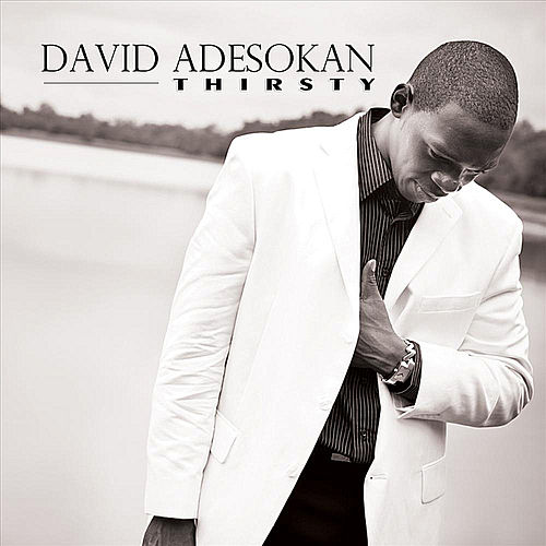 Thirsty (Radio Version) by David Adesokan
