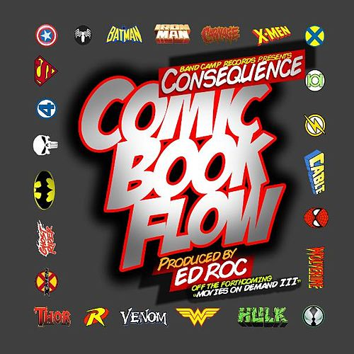 Comic Book Flow (No Sample Version) - Single by Consequence