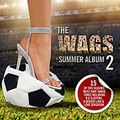 The WAGS Summer Album 2 by Various Artists