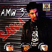 America's Most Wanted (AMW 3) by DJ Sanj