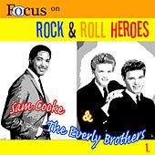 Focus on Rock & Pop Heroes - Sam Cooke & The Everley Brothers 1 by Various Artists