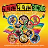 Pretty Pretty Riddim by Various Artists