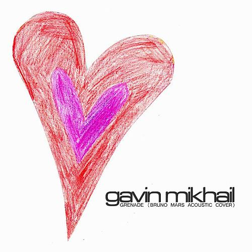 Grenade (Bruno Mars Acoustic Cover) - Single by Gavin Mikhail