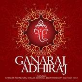 Ganaraj Adhiraj by Various Artists