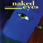 Promises, Promises The Very Best Of Naked Eyes by Naked Eyes