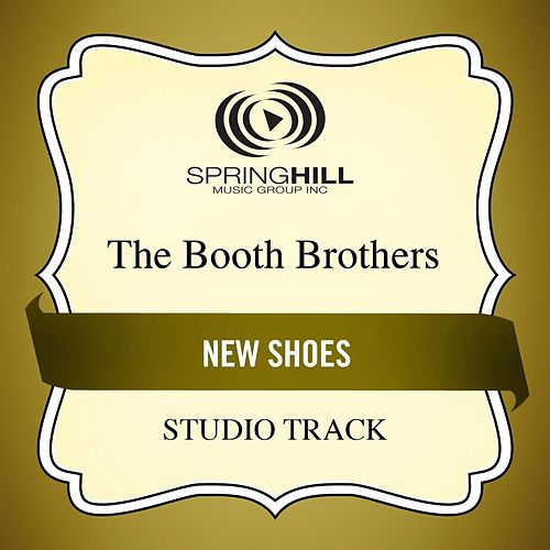 New Shoes (Studio Track) by The Booth Brothers