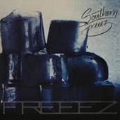 Southern Freeez (Expanded Edition) by Various Artists