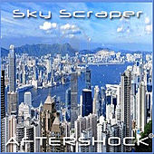 Sky Scraper by Aftershock