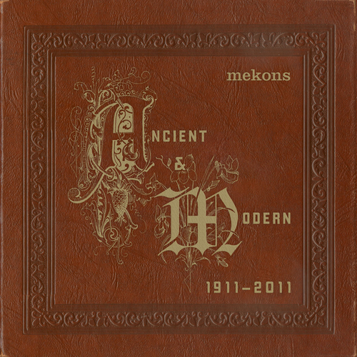 Ancient & Modern by The Mekons