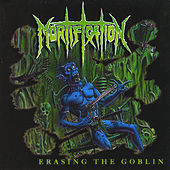 Erasing the Goblin by Mortification