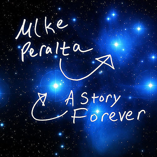 A Story Forever by Mike Peralta