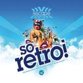 Escape Concept Presents So Retro (Volume 3 So Retro !) by Various Artists