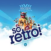 Escape Concept Presents So Retro (Volume 3 - Pure Retro !) by Various Artists