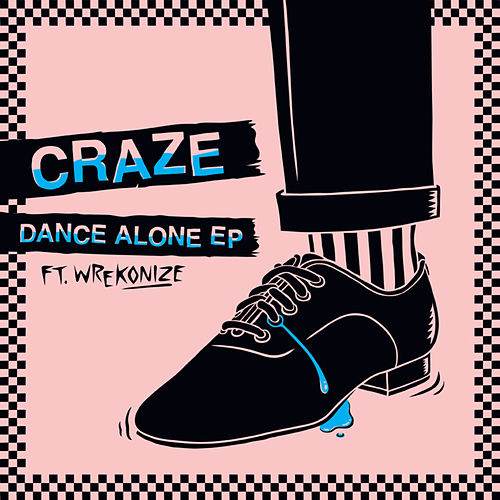 Dance Alone EP by The Craze