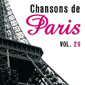 Chansons de Paris, vol. 29 by Various Artists