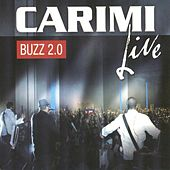 Buzz 2.0 (Live) by Carimi