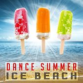 Dance Summer Ice Beach by Various Artists