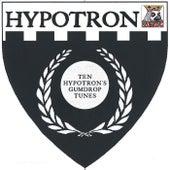 Ten Hypotron's Gumdrop Tunes by Various Artists