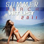 Summer Beach Hit List 2011 by Various Artists