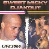 Sweet Micky Djakout by Sweet Micky Djakout