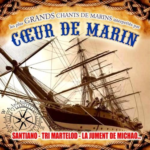 Coeur de Marin (Les plus grands chants de marins) by Various Artists