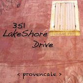 Provencale by 351 Lake Shore Drive