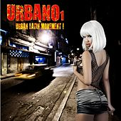 URBANO I (Urban Latin Movement !) by Various Artists